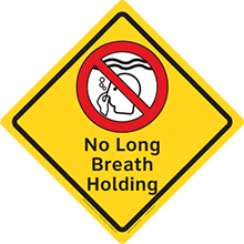 Clarion Safety Diamonds Sign - No Long Breath Holding