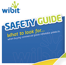 Wibit Safety Guide Pamplet ... What to look for when buying commercial grade inflatable porducts