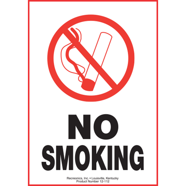 Polyethylene Plastic No Smoking Symbol Sign From Recreonics