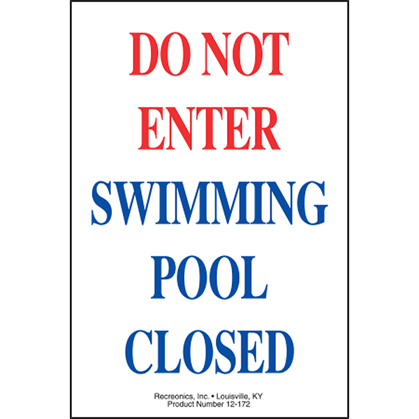 Do Not Enter Swimming Pool Closed Swimming Pool Sign