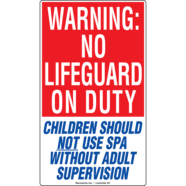 Texas Code - No Lifeguard On Duty spa sign meets Texas code. Spa sign includes the message that children should not use the spa without adult supervision.